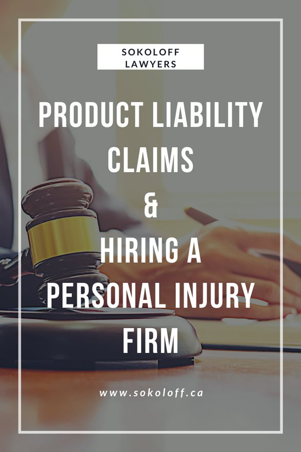 Hire a Personal Injury Lawyer in Toronto for Product Liability Claims
