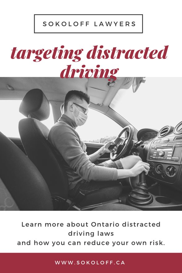 Ontario Law and Targeting Distracting Driving