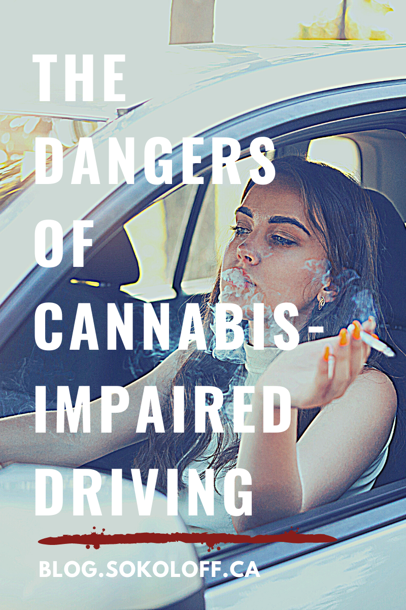 The Dangers of Cannabis-Impaired Driving